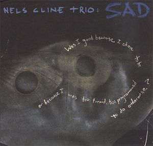 Nels Cline Sad album cover