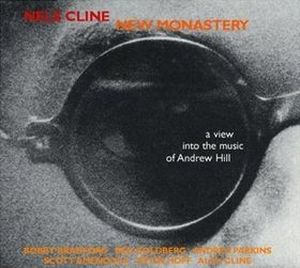 Nels Cline New Monastery album cover