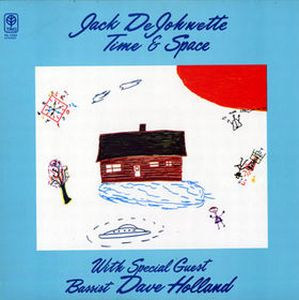 Jack DeJohnette Time & Space (with Dave Holland) album cover