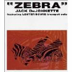 Jack DeJohnette - Zebra CD (album) cover