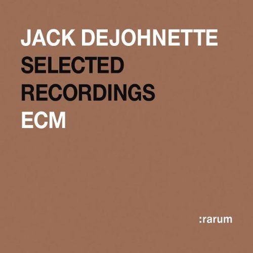 Jack DeJohnette Rarum Xiv: Selected Recordings  album cover