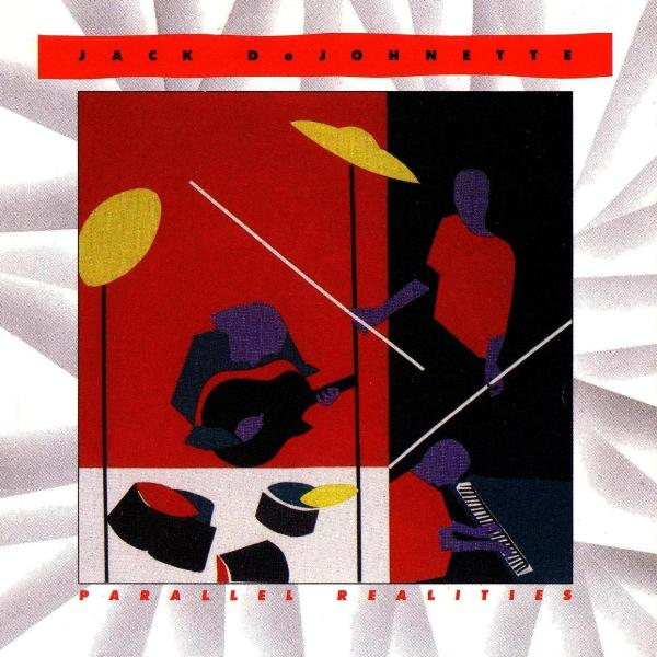 Jack DeJohnette Parallel Realities album cover