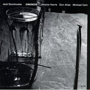 Jack DeJohnette - Oneness CD (album) cover