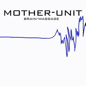 Mother-Unit - Brain-Massage CD (album) cover
