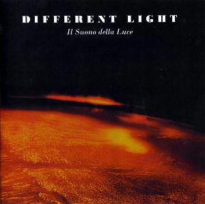 Il Suono Della Luce by DIFFERENT LIGHT album cover