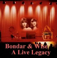 A Live Legacy by BONDAR & WISE album cover