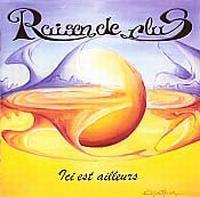 Ici Est Ailleurs by RAISON DE PLUS album cover