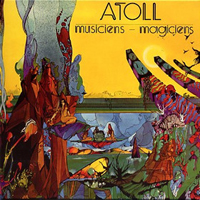 Atoll - Musiciens - Magiciens CD (album) cover