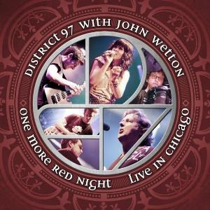 District 97 One More Red Night: Live In Chicago (with John Wetton) album cover