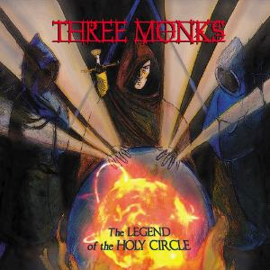 The Legend Of The Holy Circle by THREE MONKS album cover