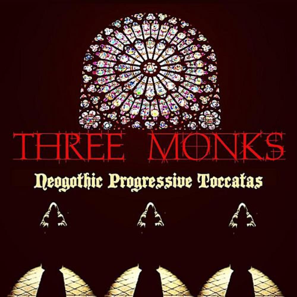 Neogothic Progressive Toccatas by THREE MONKS album cover