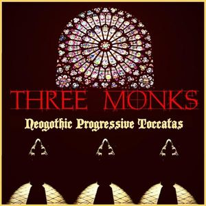 Neogothic Progressive Toccatas by THREE MONKS album cover