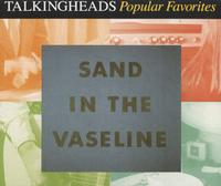 Talking Heads Sand In The Vaseline album cover