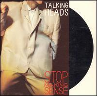 Stop Making Sense by TALKING HEADS album cover