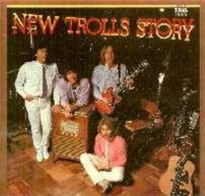 New Trolls New Trolls Story album cover
