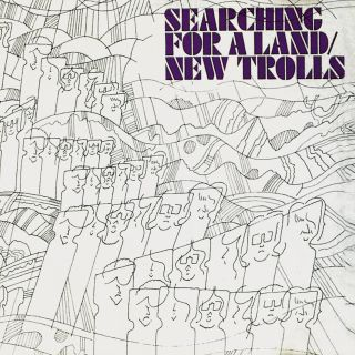 Searching For A Land by NEW TROLLS album cover