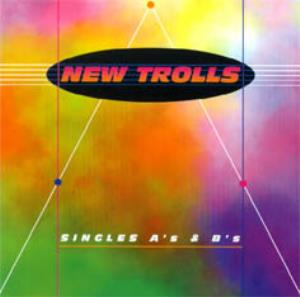 New Trolls Singles A's & B's album cover
