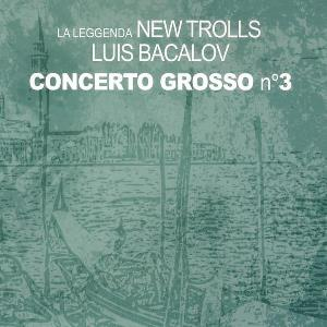 New Trolls - Concerto Grosso N�3 CD (album) cover