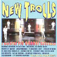 New Trolls - I Nostri PIù Grandi Successi CD (album) cover