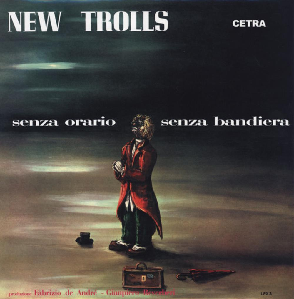 Senza Orario, Senza Bandiera by NEW TROLLS album cover