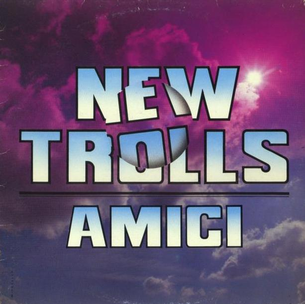 New Trolls Amici album cover
