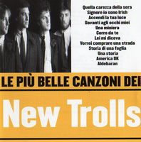 Le Pi� Belle Canzoni Dei New Trolls by NEW TROLLS album cover