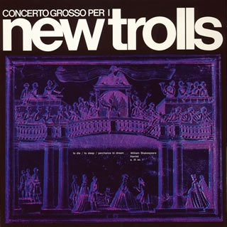 New Trolls - Concerto Grosso Per I New Trolls (Remastered with Concerto Grosso n°1 and Concerto Grosso n°2) CD (album) cover