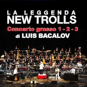 Concerto Grosso 1-2-3 di Luis Bacalov by NEW TROLLS album cover