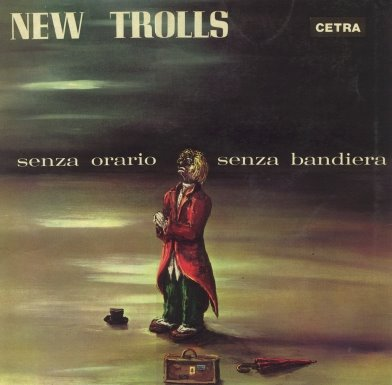 New Trolls - Senza Orario, Senza Bandiera CD (album) cover