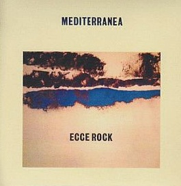Mediterranea Ecce Rock album cover