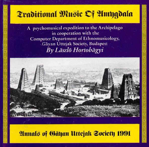 László Hortobágyi Traditional Music Of Amygdala album cover