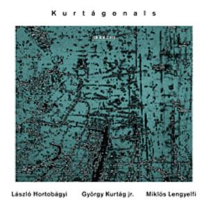 L�szl� Hortob�gyi Kurt�gonals (With Gy�rgy Kurt�g Jr., Mikl�s Lengyelfi) album cover