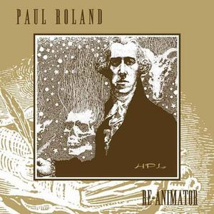 Paul Roland Re-Animator album cover