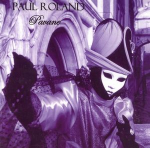Paul Roland Pavane album cover
