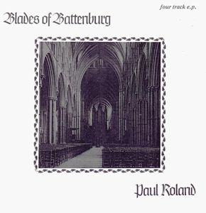 Paul Roland Blades of Battenburg album cover