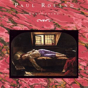 Paul Roland Strychnine album cover