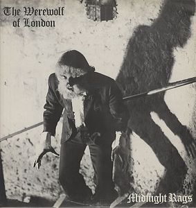 Paul Roland The Werewolf of London (as Midnight Rags) album cover