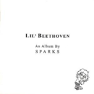 Sparks - Lil' Beethoven CD (album) cover