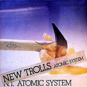 New Trolls Atomic System - NT Atomic System CD (album) cover