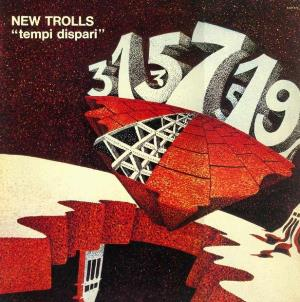 New Trolls Atomic System - Tempi Dispari CD (album) cover