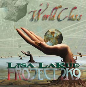 Project 2K9: World Class by LARUE, LISA album cover