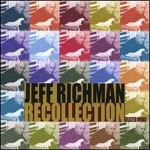Jeff Richman Recollection album cover
