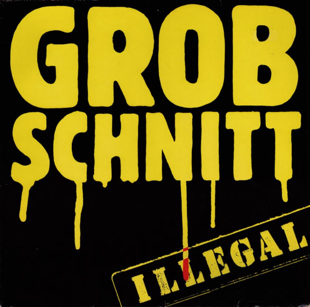 Illegal by GROBSCHNITT album cover