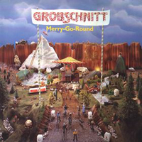 Merry-Go-Round  by GROBSCHNITT album cover
