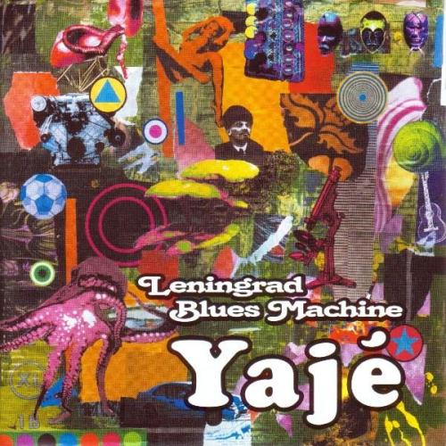 Yaje by LENINGRAD BLUES MACHINE album cover