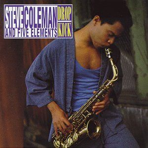 Steve Coleman Drop Kick album cover