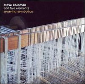 Steve Coleman Weaving Symbolics album cover