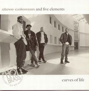 Steve Coleman Curves of Life album cover