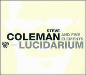 Steve Coleman - Lucidarium CD (album) cover