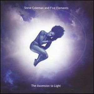 Steve Coleman The Ascension to Light album cover